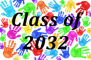 Class of 2032. A colorful array of painted hand prints.