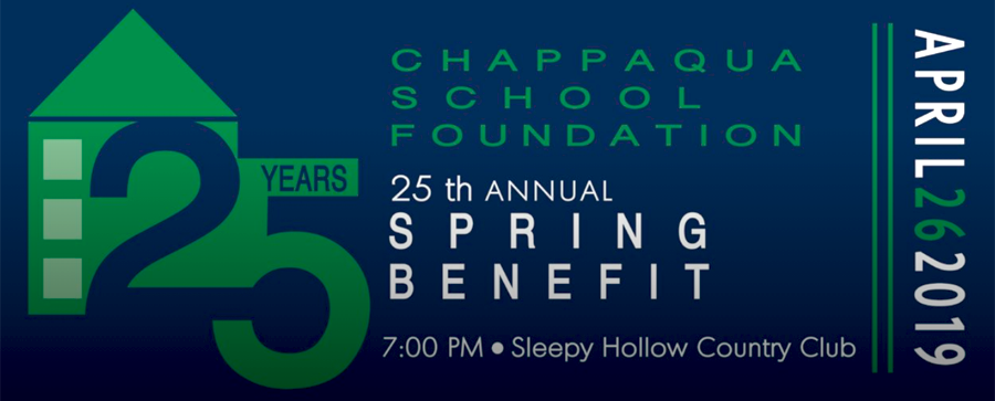 Chappaqua School Foundation 25 Years. Spring Gala on April 26th at Sleepy Hollow Country Club.
