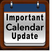 Important Calendar Update