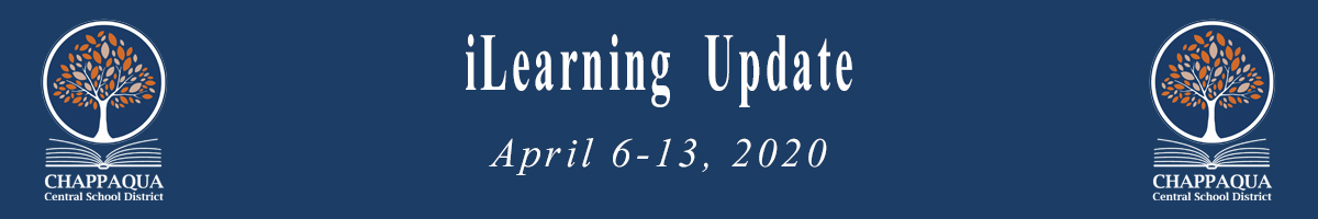 iLearning Update. April 6-13, 2020