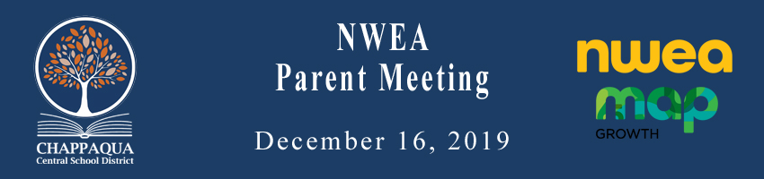 NWEA Parent Meeting. December 16, 2019