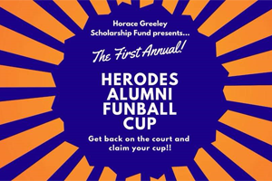 1st Annual Herodes Alumni Funball Cup.