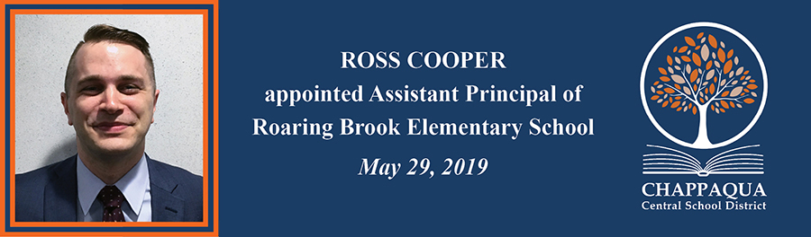 Ross Cooper appointed new Assistant Principal of Roaring Brook.