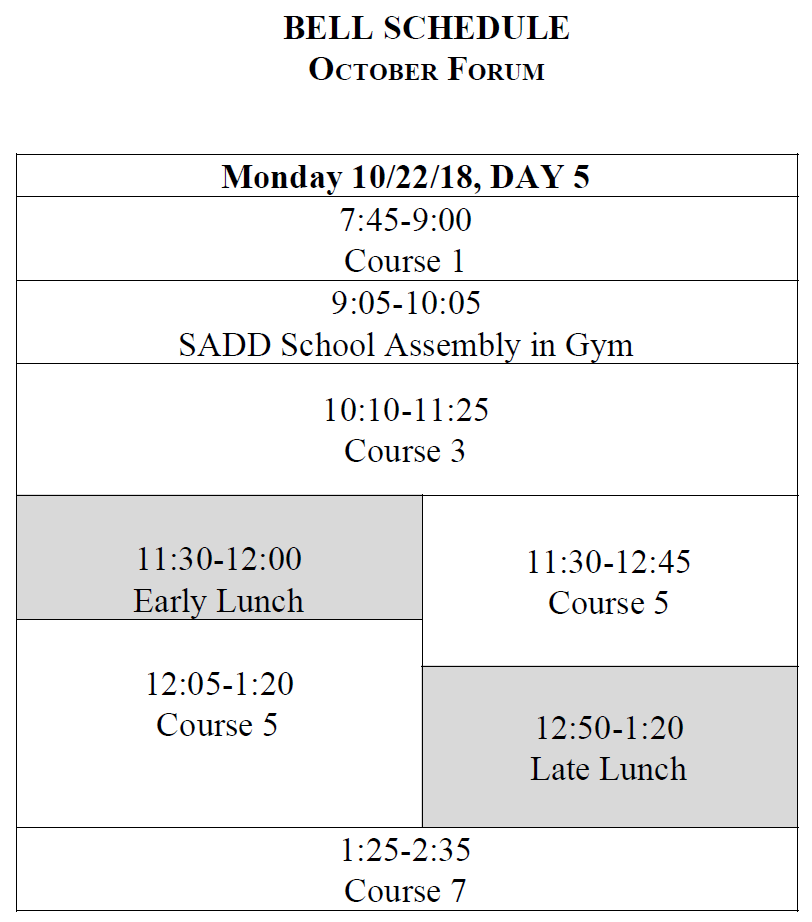 Special Bell Schedule for Monday October 22, 2018
