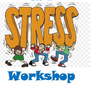 Stress Workshop - Wednesday, May 22, 2019 2:30-4PM